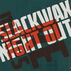 Slackwax - Night Out (Jonas Woehl Remix)
