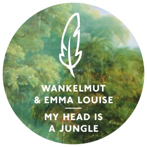 Wankelmut & Emma-Louise - My Head Is A Jungle