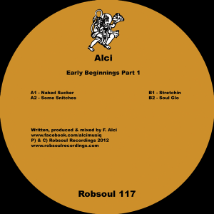 Alci - Early Beginnings Part 1 (Robsoul, RB117) (Preview Clips)
