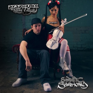 Dysphemic & Miss Eliza 'Synthetic Symphony'