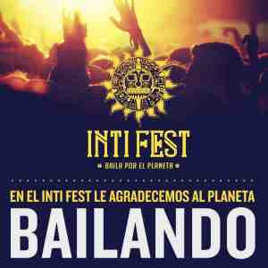 Inti fest 2013 Peru 'Dance For The Planet'