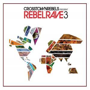 CRMCD022 RebelRave3_Coverhighres
